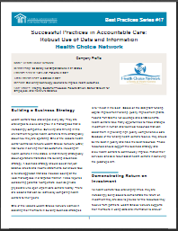 Successful Practices in Accountable Care: Robust Use of Data and Information: Health Choice Network