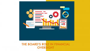 Finance Training for Boards of Directors: The Board's Role in Financial Oversight