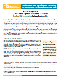 A Case Study of the East Boston Neighborhood Health Center and Bunker Hill Community College Partnership