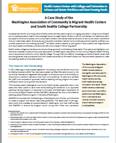 A Case Study of the Washington Association of Community & Migrant Health Centers and South Seattle College Partnership