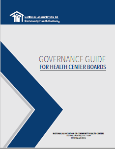 Governance Guide for Health Center Boards / Guía para las Juntas Directivas del Centro de Salud