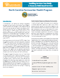 Enabling Services Case Study: A Focus on Field-Based Services: North Carolina Farmworker Health Program