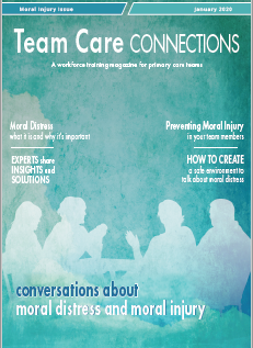 Team Care Connections: Conversations about Moral Distress and Moral Injury