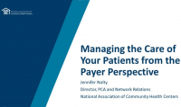 Managing the Care of Your Patients from the Payer Perspective