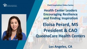 Health Center Leaders Encouraging Resilience and Finding Inspiration: QueensCare Health Centers