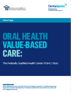 Oral Health Value-Based Care: The Federally Qualified Health Center (FQHC) Story