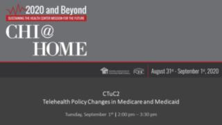 Telehealth Policy Changes in Medicare and Medicaid