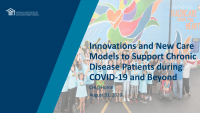 Innovations and New Care Models to Support Chronic Disease Patients during COVID-19 and Beyond - National Training and Technical Assistance Partner