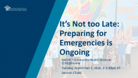It's Not Too Late: Preparing for Emergencies is Ongoing