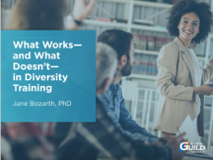 What Works-and What Doesn't-in Diversity Training