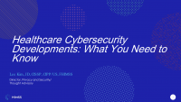 Healthcare Cybersecurity Developments: What You Need to Know