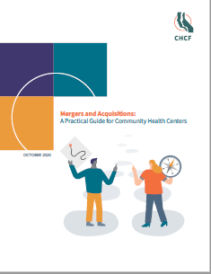 Mergers and Acquisitions: A Practical Guide for Community Health Centers