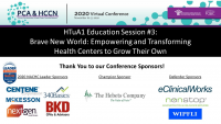 HTuA1 Education Session #3: Brave New World: Empowering and Transforming Health Centers to Grow Their Own