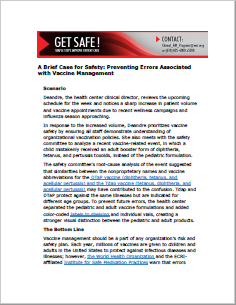 A Brief Case for Safety: Preventing Errors Associated with Vaccine Management