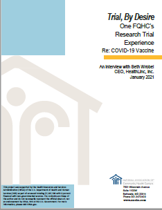 Trial, By Desire: One FQHC's Research Trial Experience RE: COVID-19 Vaccine