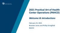 Welcome & Introductions to the Practical Art of Health Center Operations