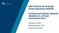 Creating and Leading a Dynamic Workforce in a Virtual Environment - Part I