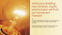 Invitations and Advocacy Building: How Diversity, Equity, and Inclusion Will Push Our Movement Forward