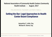 Setting the Bar: Legal Approaches to Health Center Board Compliance (formerly At the Bar for Board Members)