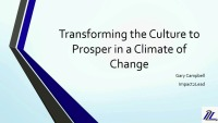 Transforming the Culture to Prosper in a Climate of Change