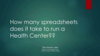 How Many Spreadsheets Does It Take to Run a Health Center?