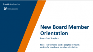 New Board Member Orientation: PowerPoint Template & Facilitator Guide (English and Spanish)