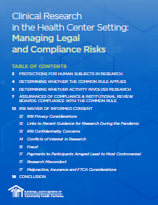 Clinical Research  in the Health Center Setting: Managing Legal  and Compliance Risks