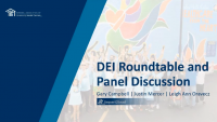 DEI Roundtable Discussion + Wrap Up/Panel Q&A