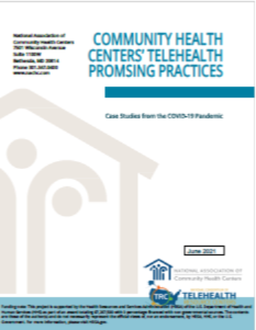 Community Health Centers Telehealth Promising Practices: Case Studies from the COVID-19 Pandemic