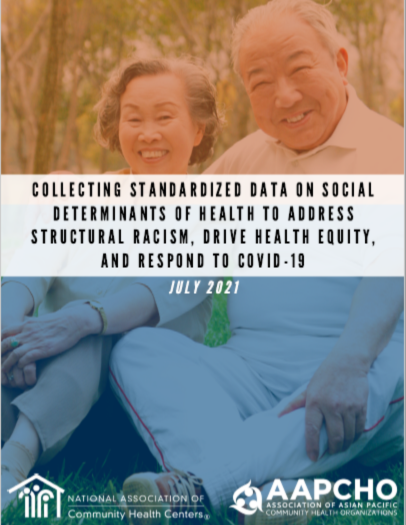 Collecting Standardized Data on Social Determinants of Health to Address Structural Racism, Drive Health Equity, and Respond to COVID-19