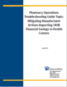 Pharmacy Operations Troubleshooting Guide  Topic: Mitigating Manufacturer Actions Impacting 340B Financial Savings to Health Centers
