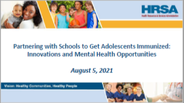 Partnering with Schools to Get Adolescents immunized: Innovations and Mental Health Opportunities