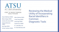 Reviewing the Medical Utility of Incorporating Racial Identifiers in Common Diagnostic Tools icon