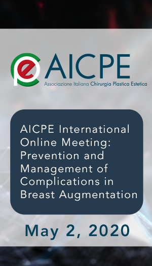 AICPE International Online Meeting: Prevention and Management of Complications in Breast Augmentation