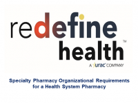 Specialty Pharmacy: Organizational Requirements