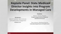Keynote Panel: State Medicaid Director Insights into Program Developments in Managed Care