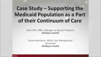 Case Study – Supporting the Medicaid Population as a Part of their Continuum of Care