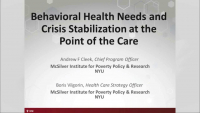 Behavioral Health Needs and Crisis Stabilization at the Point of the Care