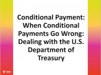 When Conditional Payments Go Wrong: Dealing with the U.S. Department of Treasury