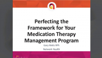 Perfecting the Framework for Your Medication Therapy Management Program