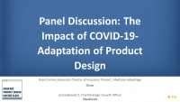 Panel Discussion: The Impact of COVID-19- Adaptation of Product Design
