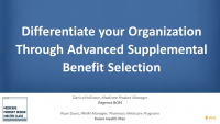Differentiate your Organization Through Advanced Supplemental Benefit Selection