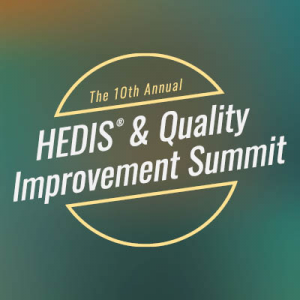 HEDIS & Quality Improvement Summit