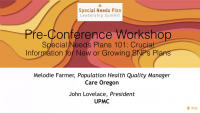 Pre-Conference Workshop: Special Needs Plans 101: Crucial Information for New or Growing SNPs Plans