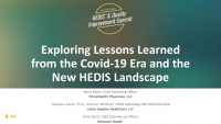 Exploring Lessons Learned from the Covid-19 Era and the New HEDIS Landscape