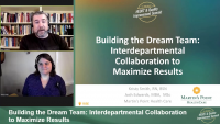 Building the Dream Team: Interdepartmental Collaboration to Maximize Results