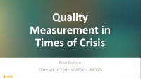 Keynote: Quality Measurement in Times of Crisis: Why HEDIS Measures are still Important