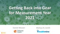 Getting Back into Gear for Measurement Year 2021