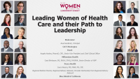 Leading Women of Health Care and their Path to Leadership