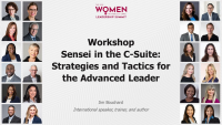 Workshop - Sensei in the C-Suite: Strategies and Tactics for the Advanced Leader
